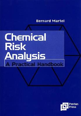 Chemical Risk Analysis: A Practical Handbook (Hardback)