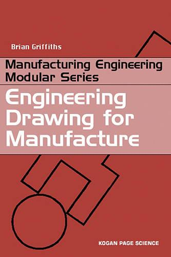 Engineering Drawing for Manufacture (Paperback)