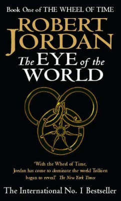 The Eye of the World - The Wheel of Time Book 1 (Paperback)