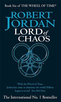 Lord of Chaos - The Wheel of Time Book 6 (Paperback)