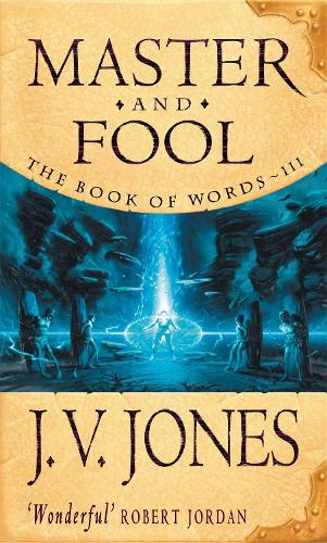 Master And Fool: Book 3 of the Book of Words - Book of Words (Paperback)