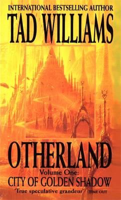 Otherland: City of Golden Shadow Bk. 1 (Paperback)