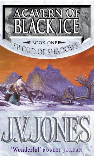 A Cavern Of Black Ice: Book 1 of the Sword of Shadows - Sword of Shadows (Paperback)