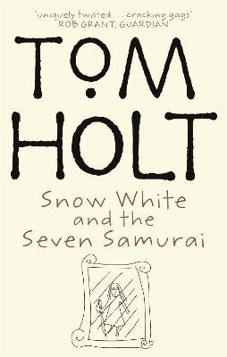 Snow White And The Seven Samurai (Paperback)