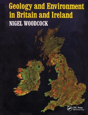 Geology and Environment In Britain and Ireland (Paperback)