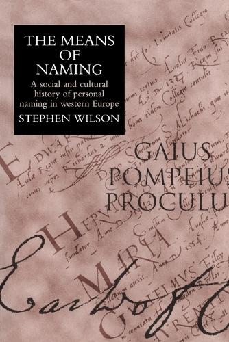 The Means Of Naming: A Social History (Paperback)