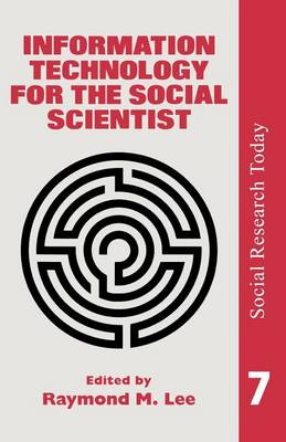 Information Technology For The Social Scientist (Paperback)