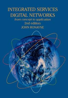 Integrated Services Digital Network: From Concept To Application (Paperback)