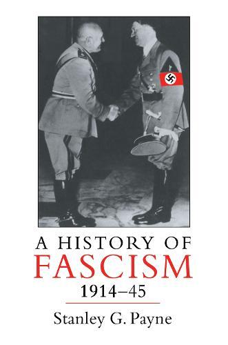 A History of Fascism, 1914-1945 (Paperback)