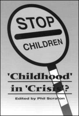 Childhood In Crisis? (Paperback)