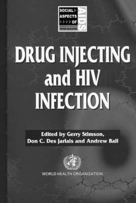 Drug Injecting and HIV Infection - Social Aspects of AIDS (Paperback)