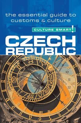 Czech Republic - Culture Smart! The Essential Guide to Customs & Culture - Culture Smart! (Paperback)