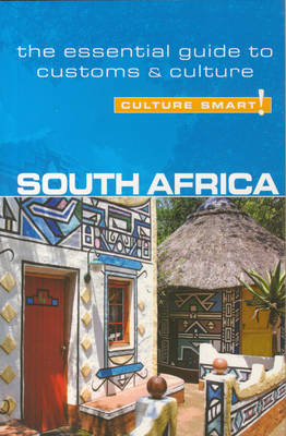 South Africa - Culture Smart! The Essential Guide to Customs & Culture - Culture Smart! (Paperback)