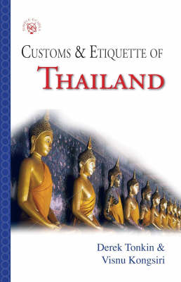 Thailand: Customs and Etiquette - Simple Guides: Customs and Etiquette (Paperback)
