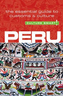 Peru - Culture Smart! (Paperback)
