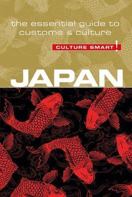 Japan - Culture Smart! The Essential Guide to Customs & Culture - Culture Smart! (Paperback)