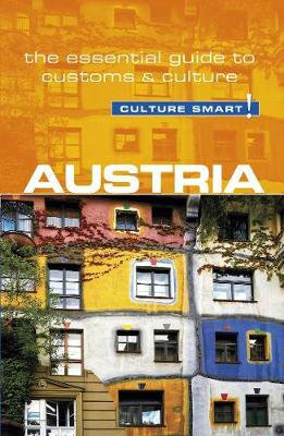 Austria - Culture Smart! The Essential Guide to Customs & Culture - Culture Smart! (Paperback)