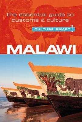 Malawi - Culture Smart! The Essential Guide to Customs & Culture - Culture Smart! (Paperback)