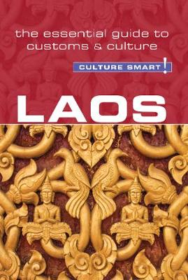 Laos - Culture Smart! The Essential Guide to Customs & Culture - Culture Smart! (Paperback)