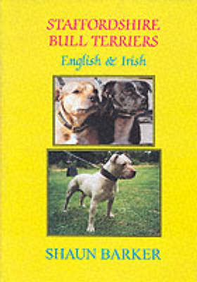Staffordshire Bull Terriers (English and Irish) - Breed Books Canine Library (Hardback)