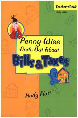 Penny Wise Finds Out About Bills and Taxes: Teacher's Book - Penny Wise (Paperback)