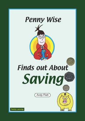 Penny Wise Find Out About Saving: A Family Learning Booklet (Paperback)