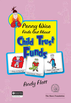 Penny Wise Finds Out About Child Trust Funds (Paperback)