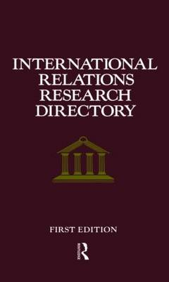 International Relations Research Directory (Hardback)