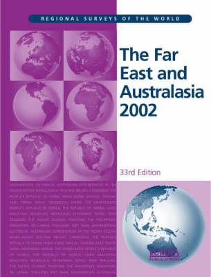 The Far East and Australasia: 2002 - Regional surveys of the world (Hardback)