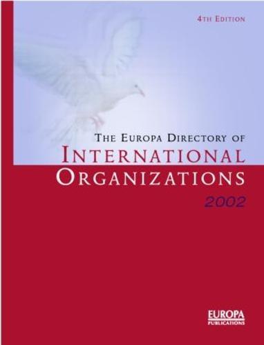 The Europa Directory of International Organizations 2002 (Hardback)
