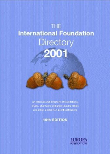 The International Foundation Directory 2001 (Hardback)