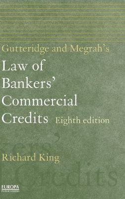 Gutteridge and Megrah's Law of Bankers' Commercial Credits (Hardback)