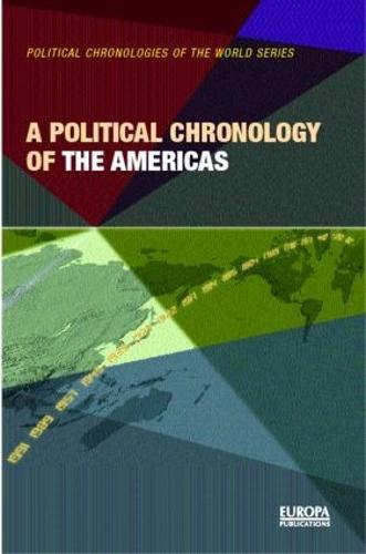A Political Chronology of the Americas (Hardback)