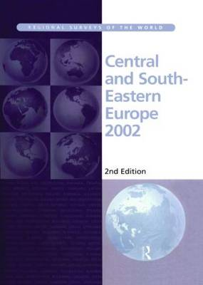 Central and South-Eastern Europe 2002 - Europa's Regional Surveys of the World S. (Hardback)