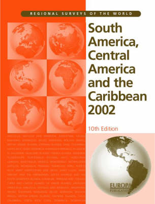 South America, Central America and the Caribbean 2002 - Europa's Regional Surveys of the World S. (Hardback)
