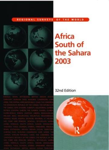 Africa South of the Sahara 2003 - Regional Surveys of the World S. (Hardback)