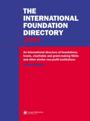 The International Foundation Directory 2003 (Hardback)