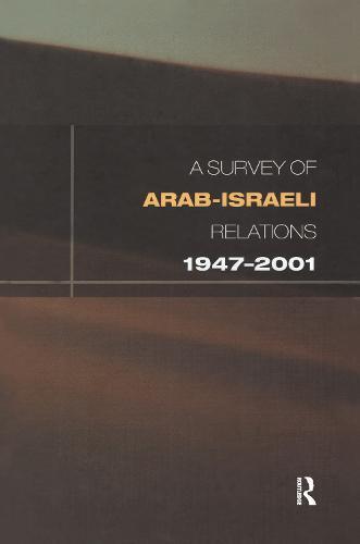 Arab-Israeli Relations 1947-2001 (Hardback)
