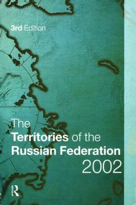 The Territories of the Russian Federation 2002 (Hardback)