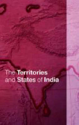 The Territories and States of India (Hardback)