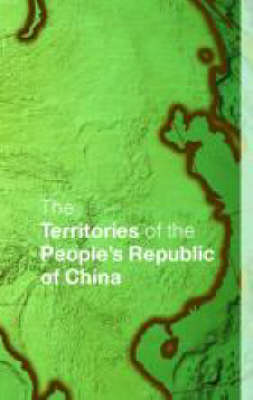 The Territories of the People's Republic of China (Hardback)