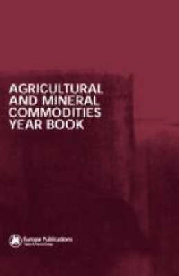 Agricultural and Mineral Commodities Year Book (Hardback)