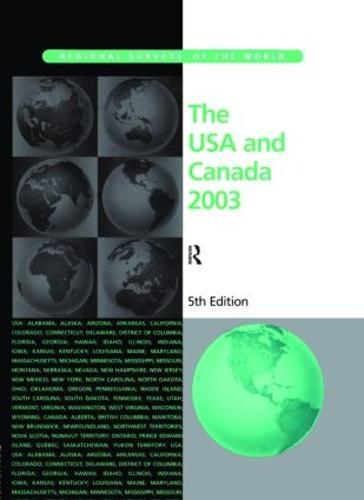 The USA and Canada 2003 - Regional surveys of the world (Hardback)