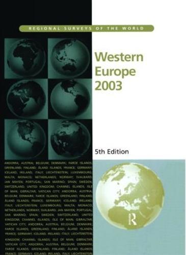 Western Europe 2003 - Regional surveys of the world (Hardback)