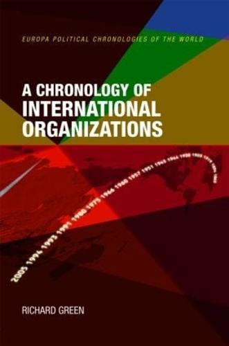 A Chronology of International Organizations (Hardback)