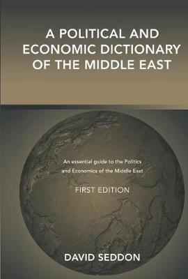 A Political and Economic Dictionary of the Middle East (Hardback)