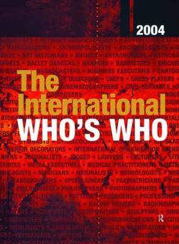 The International Who's Who 2004 2004 (Hardback)