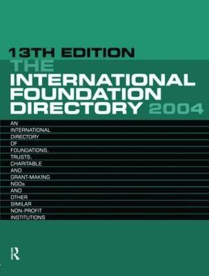 The International Foundation Directory 2004 (Hardback)