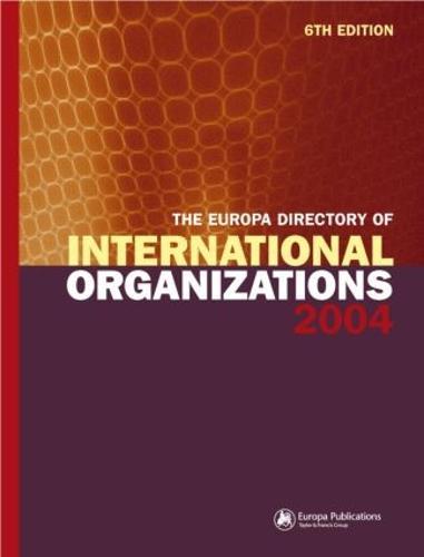 The Europa Directory of International Organizations 2004 (Hardback)
