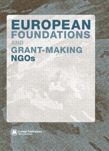 European Foundations and Grant-Making NGOs (Hardback)